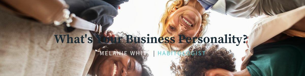 Business Personality Quiz | Melanie White